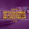 Optotechnik und Bildverarbeitung. Studiengang der Hochschule Darmstadt im Livestream.