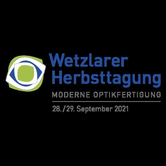 """11. Wetzlarer Herbsttagung """"Moderne Optikfertigung""""   September 28 – 29, 2021"""